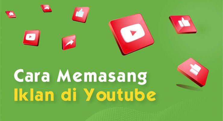 5 Cara Memasang Iklan di Youtube untuk Pemula